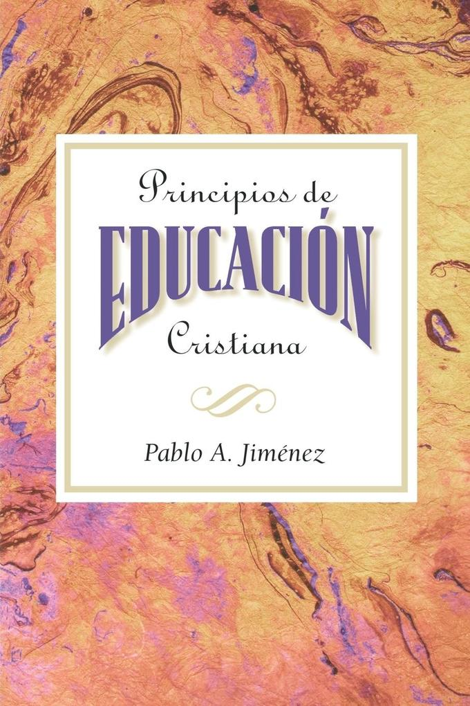 Principios de Educacion Cristiana als Taschenbuch