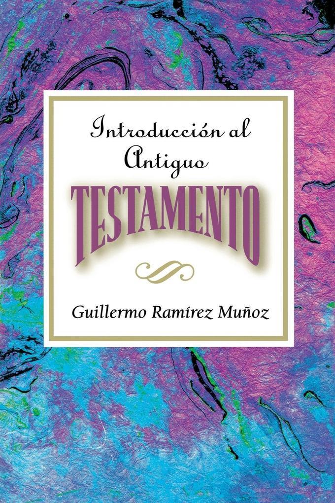 Introduccion Al Antiguo Testamento Aeth als Taschenbuch