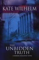 The Unbidden Truth als Buch