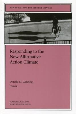 Responding to the New Affirmative Action Climate: New Directions for Student Services, Number 83 als Taschenbuch