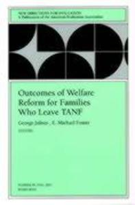 Outcomes of Welfare Reform for Families Who Leave Tanf: New Directions for Evaluation, Number 91 als Taschenbuch