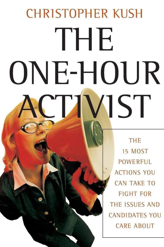 The One-Hour Activist als Taschenbuch