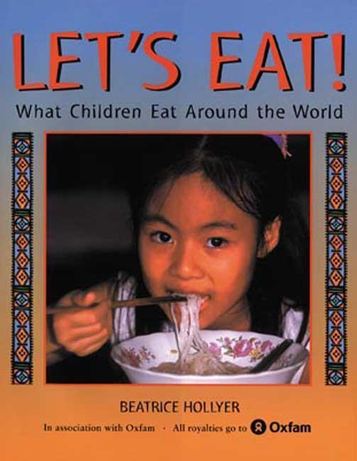 Let's Eat!: What Children Eat Around the World als Buch