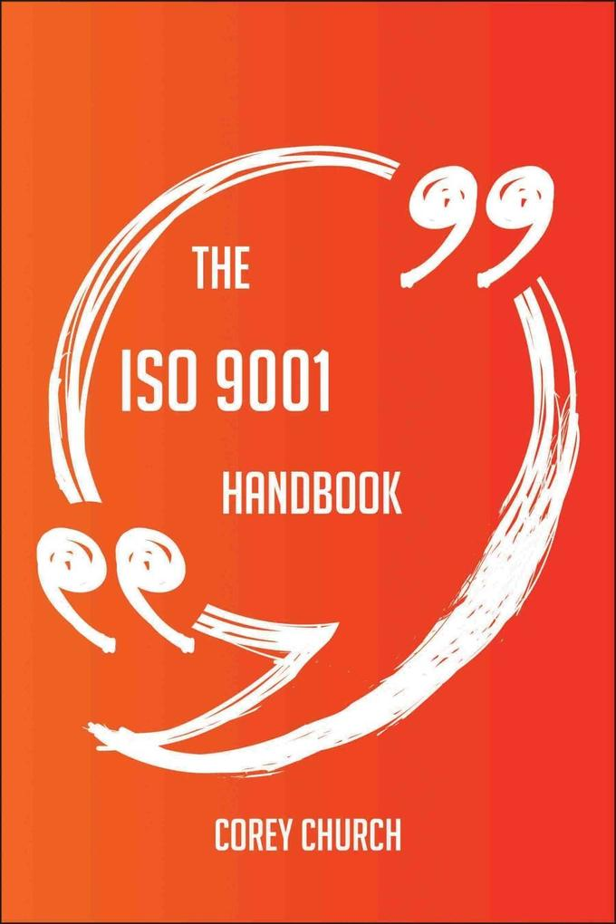 The ISO 9001 Handbook - Everything You Need To ...