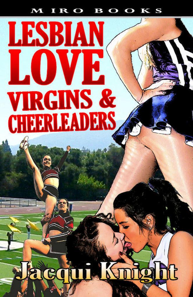 Lesbian Love: Virgins and Cheerleaders als eBoo...