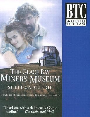 The Glace Bay Miners' Museum als Hörbuch