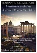 Ferinand Gregorovius' illustrierte Geschichte der Stadt Rom im Mittelalter, II. Buch