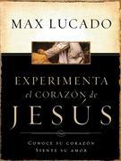 Experimente El Corazon de Jesus
