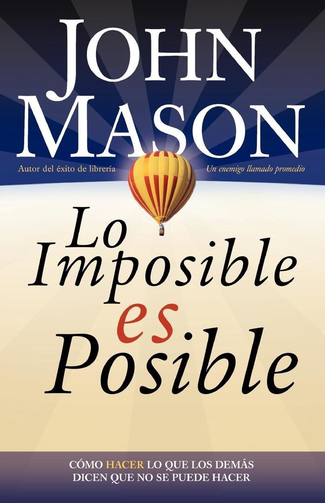 Lo Imposible Es Posible als Taschenbuch