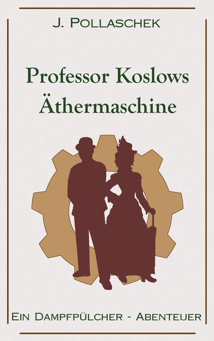 Professor Koslows Äthermaschine als Buch