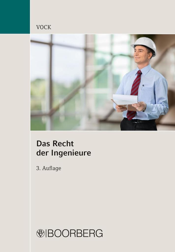 Das Recht der Ingenieure als Buch von Willi Vock