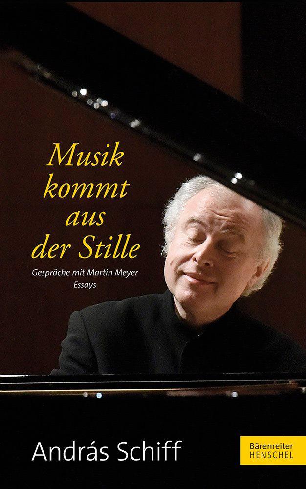 Musik kommt aus der Stille als Buch von András ...