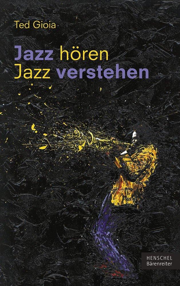 Jazz hören - Jazz verstehen als Buch