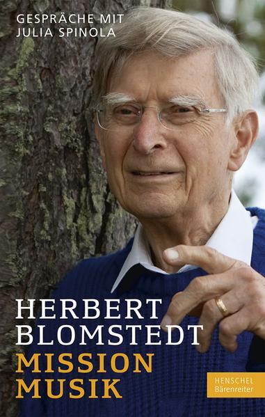 Mission Musik als Buch von Herbert Blomstedt, J...