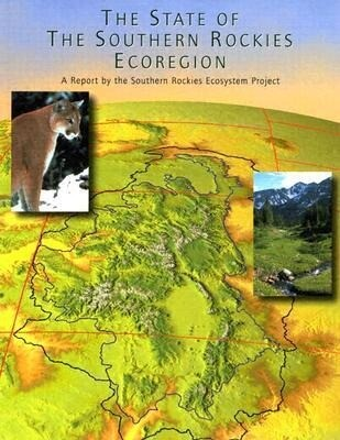 The State of the Southern Rockies Ecoregion: A Report als Taschenbuch