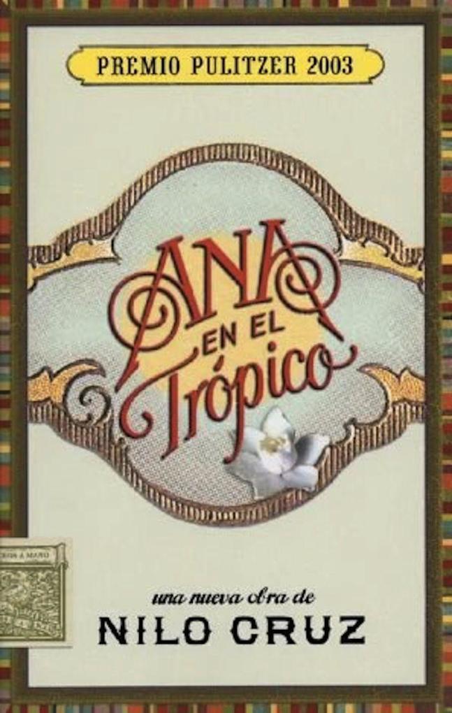 Ana en el Trspico: Una Nueva Obra Teatral de Nilo Cruz als Taschenbuch