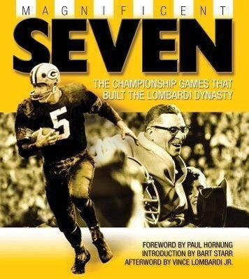 Magnificent Seven: The Championship Games That Built the Lombardi Dynasty als Taschenbuch
