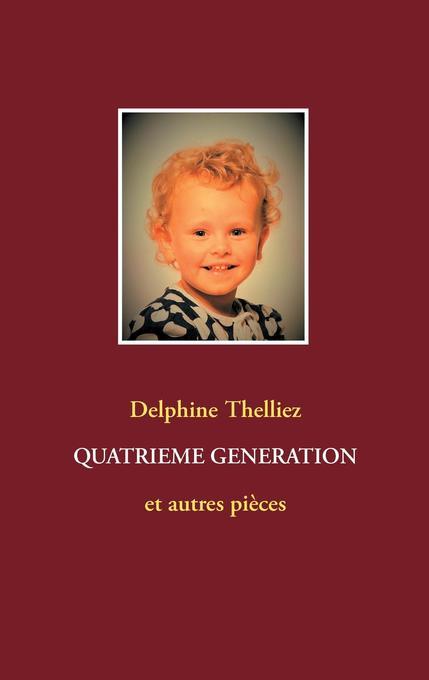 Quatrième génération als Buch (kartoniert)