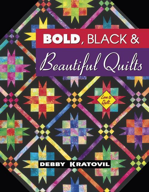 Bold Black & Beautiful Quilts als Taschenbuch