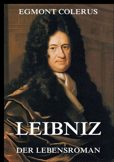 Leibniz - Ein Lebensroman als Buch