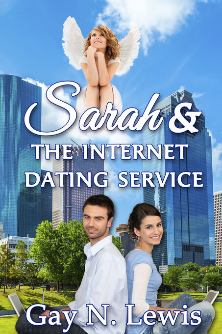 Sarah and the Internet Dating Service als eBook...