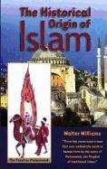 The Historical Origin of Islam als Taschenbuch