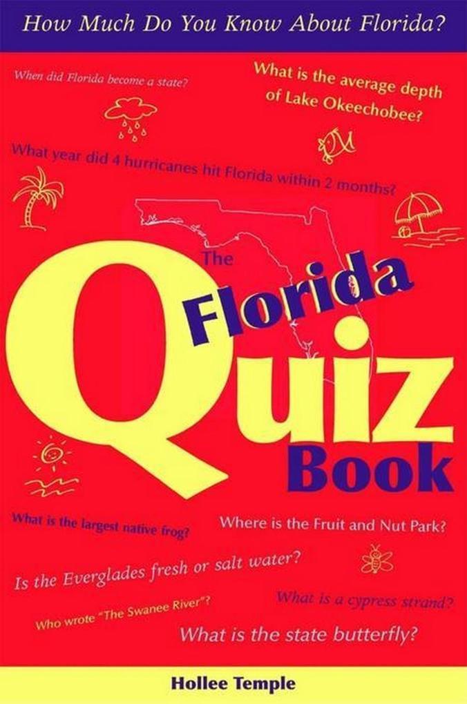 The Florida Quiz Book als eBook Download von Ho...