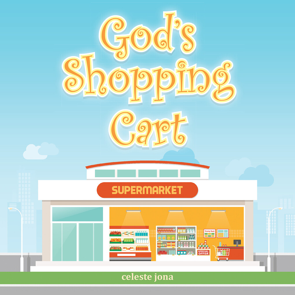God´s Shopping Cart als eBook Download von Cele...