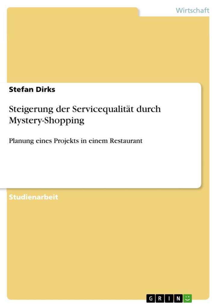 Steigerung der Servicequalität durch Mystery-Sh...