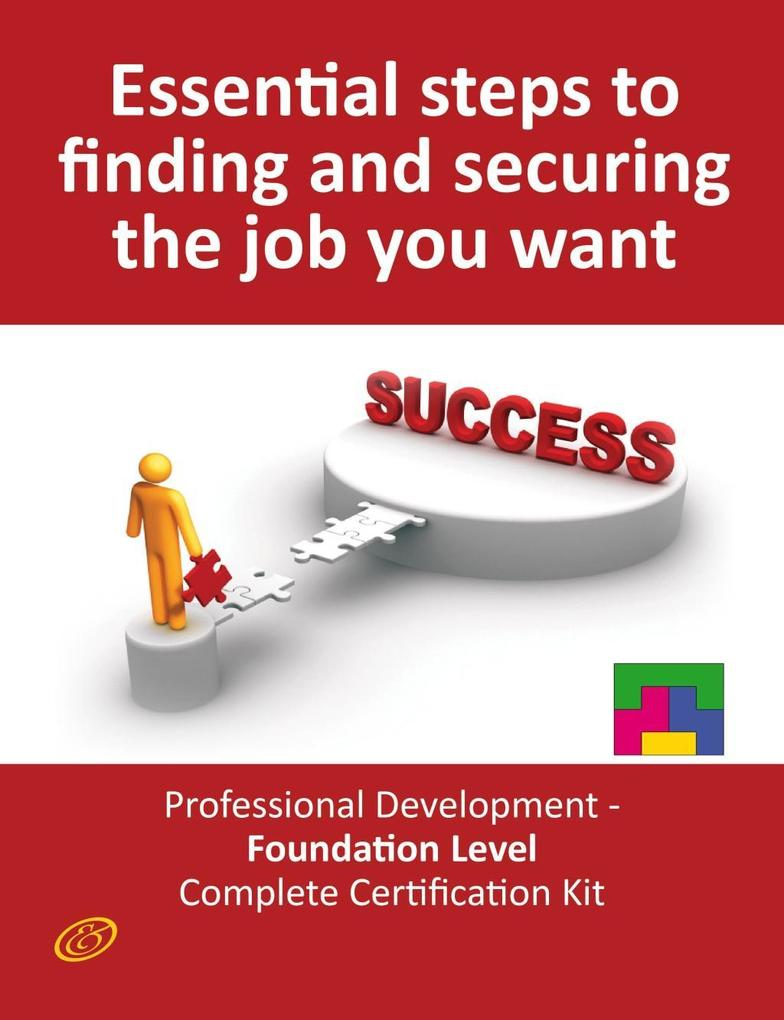 Essential Steps to Finding and Securing the Job...