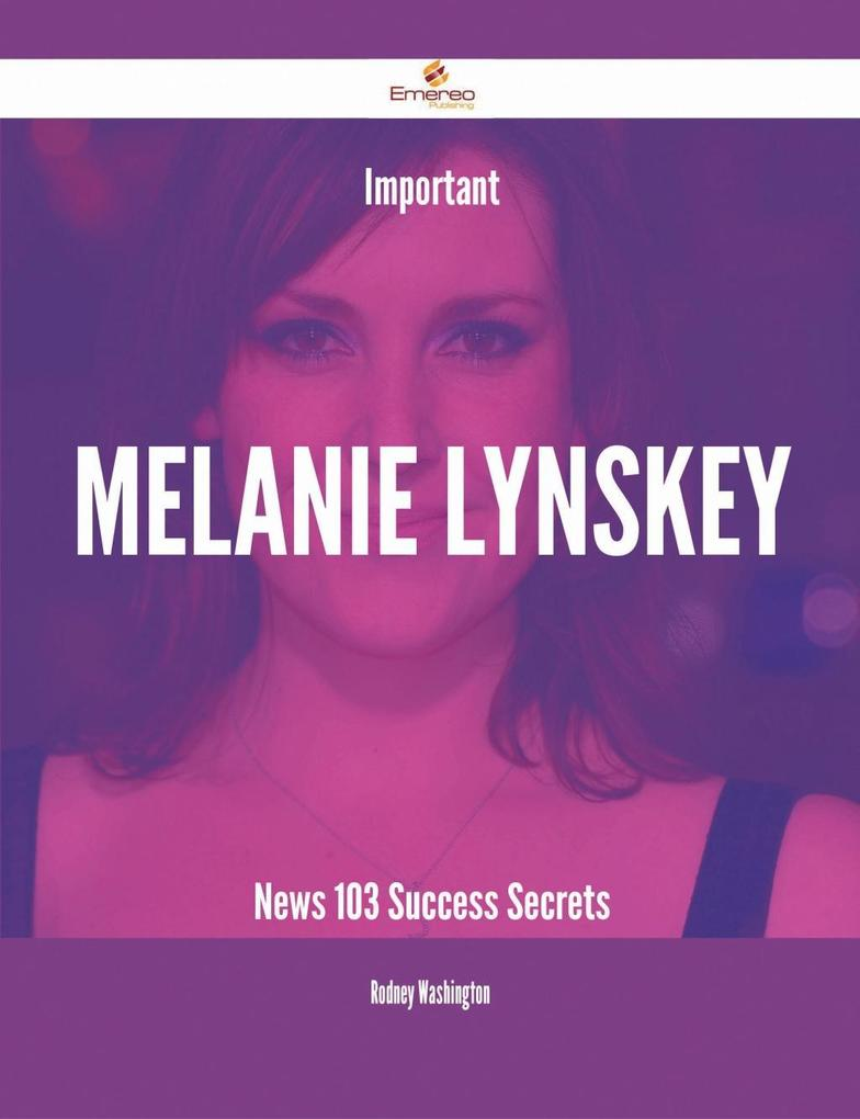 Important Melanie Lynskey News - 103 Success Se...