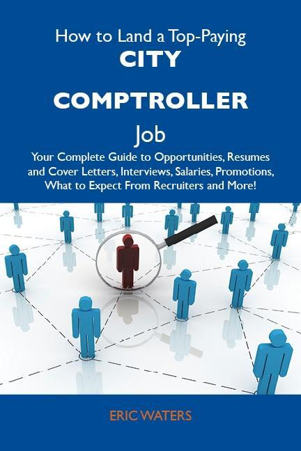 How to Land a Top-Paying City comptroller Job: ...