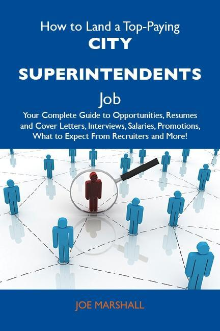 How to Land a Top-Paying City superintendents J...