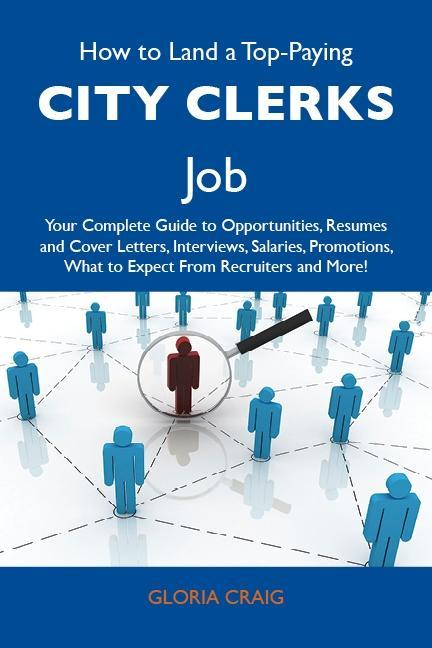 How to Land a Top-Paying City clerks Job: Your ...