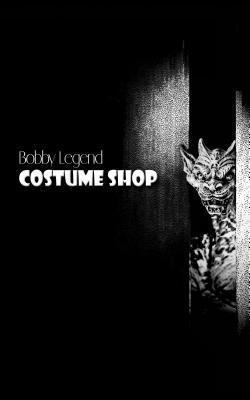 Costume Shop als eBook Download von Bobby Legend