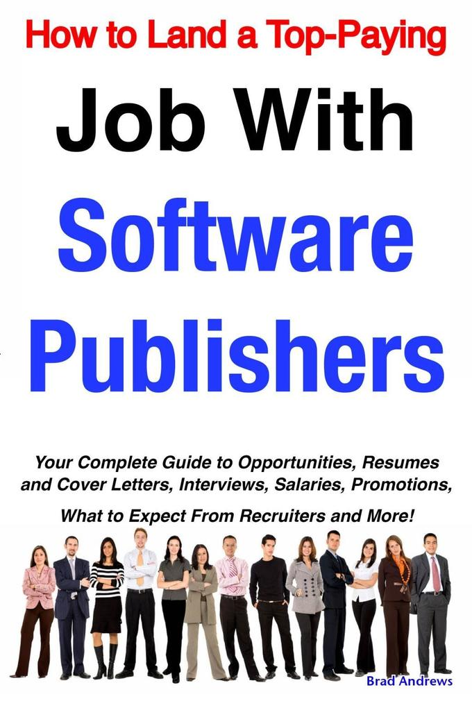 How to Land a Top-Paying Job With Software Publ...