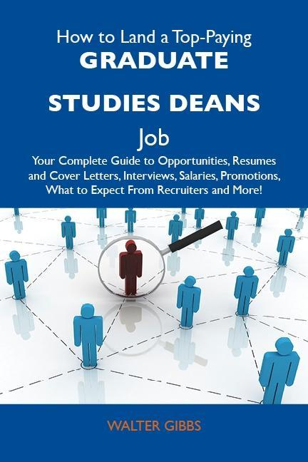 How to Land a Top-Paying Graduate studies deans...