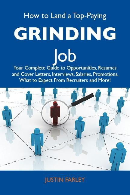 How to Land a Top-Paying Grinding Job: Your Com...