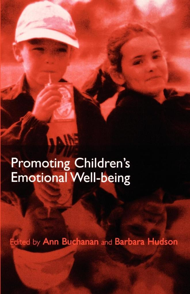 Promoting Children's Emotional Well-Being als Buch
