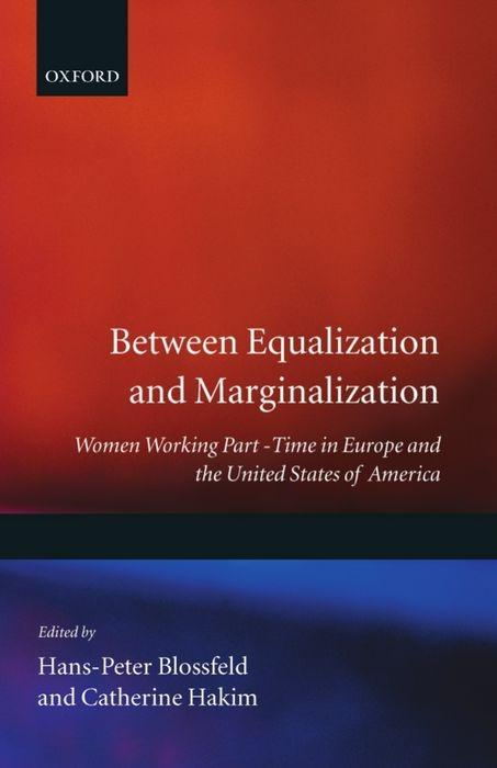 Between Equalization and Marginalization: Women Working Part-Time in Europe and the United States of America als Buch