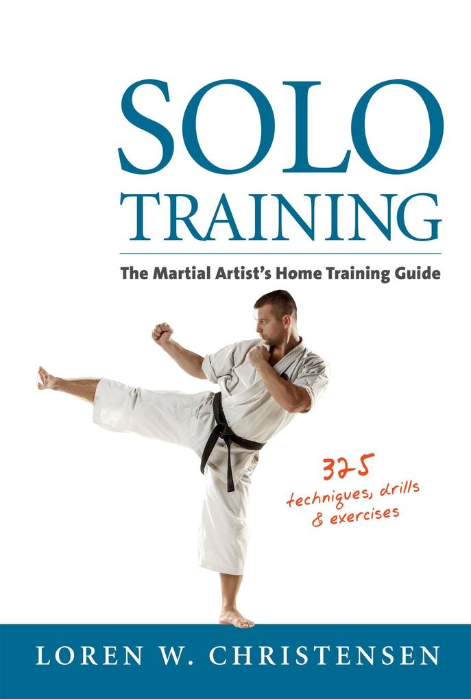 Solo Training als eBook Download von Loren W. C...