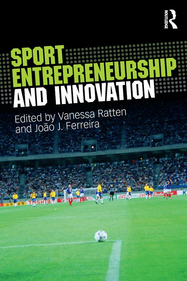 Sport Entrepreneurship and Innovation als eBook...