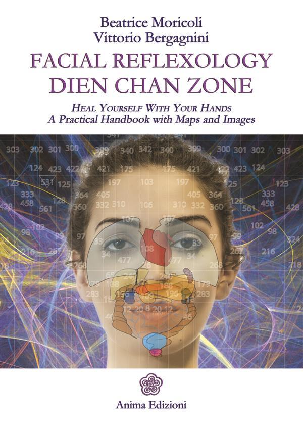 Facial Reflexology - Dien Chan Zone als eBook D...