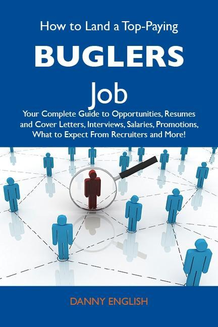 How to Land a Top-Paying Buglers Job: Your Comp...