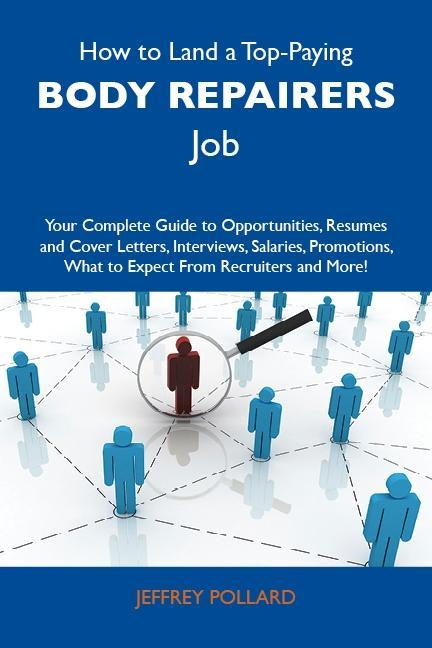 How to Land a Top-Paying Body repairers Job: Yo...