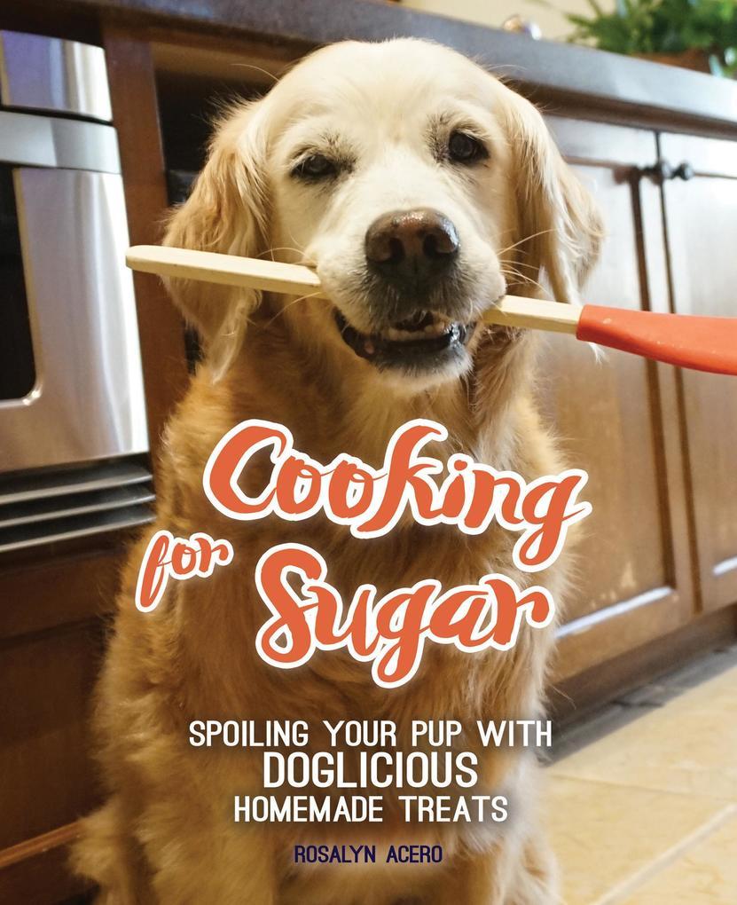 Cooking for Sugar als eBook Download von Rosaly...