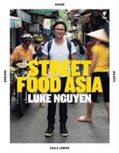 Street Food Asia als eBook Download von Luke Ng...