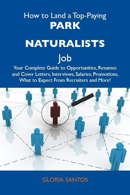 How to Land a Top-Paying Park naturalists Job: ...