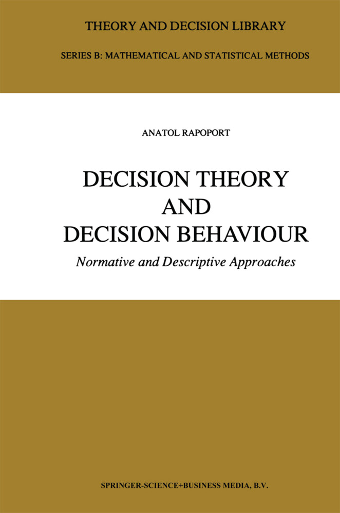 Decision Theory and Decision Behaviour als Buch