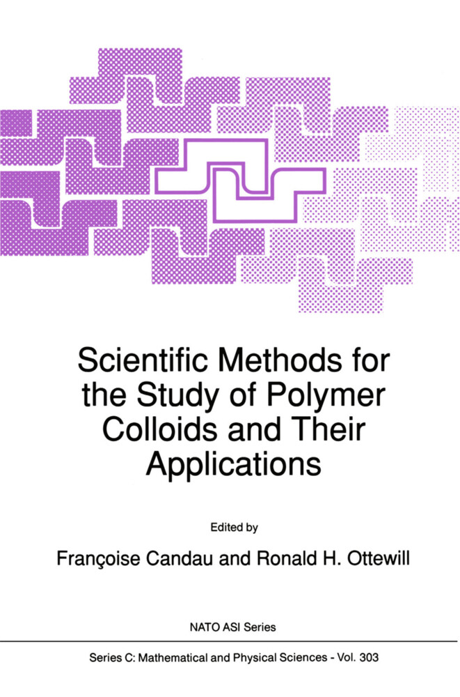 Scientific Methods for the Study of Polymer Colloids and Their Applications als Buch